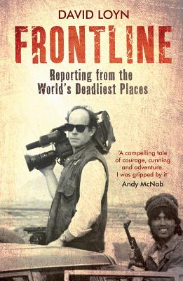 Frontline: Reporting from the World's Deadliest Places Cover Image