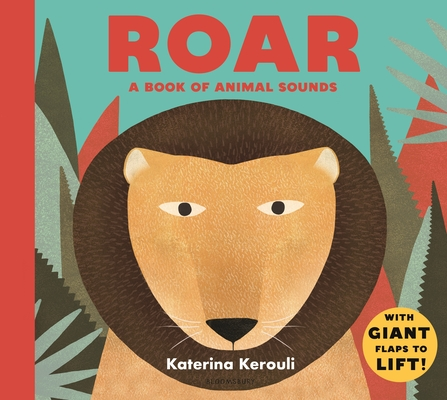 Roar: A Book of Animal Sounds Cover Image