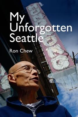 My Unforgotten Seattle Cover Image