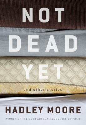 Not Dead Yet and Other Stories Cover Image