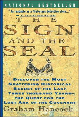 Sign and the Seal: The Quest for the Lost Ark of the Covenant Cover Image