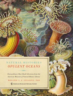 Natural Histories: Opulent Oceans: Extraordinary Rare Book Selections from the American Museum of Natural History Library [With 40 Prints] Cover Image