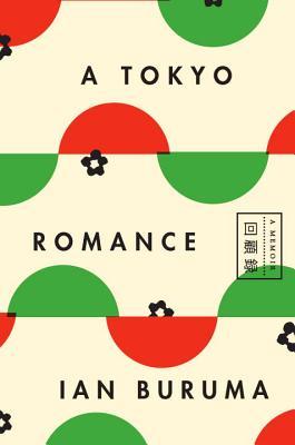 A Tokyo Romance: A Memoir Cover Image