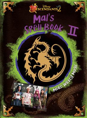 Descendants 2: Mal's Spell Book 2: More Wicked Magic Cover Image