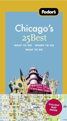 Fodor's Chicago's 25 Best Cover