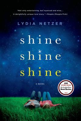 Shine Shine Shine: A Novel Cover Image