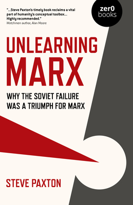 Cover for Unlearning Marx