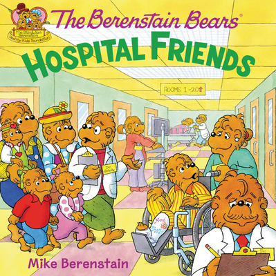 The Berenstain Bears: Hospital Friends Cover Image