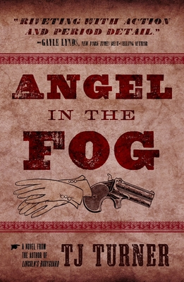 Cover for Angel in the Fog (Lincoln's Bodyguard Series #3)