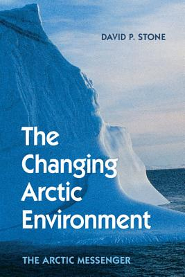 The Changing Arctic Environment: The Arctic Messenger Cover Image