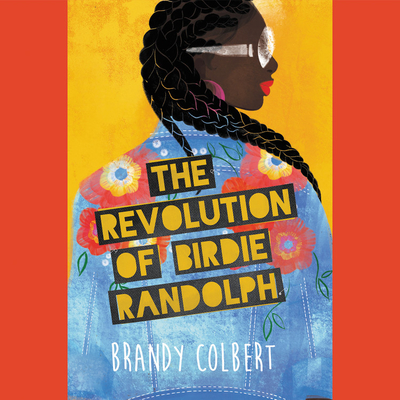 The Revolution of Birdie Randolph Cover Image