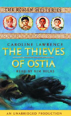 The Thieves of Ostia: The Roman Mysteries #1 Cover Image