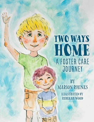 Two Ways Home: A Foster Care Journey Cover Image