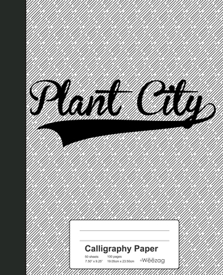 Calligraphy Paper: PLANT CITY Notebook Cover Image