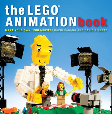 The LEGO Animation Book: Make Your Own LEGO Movies! Cover Image