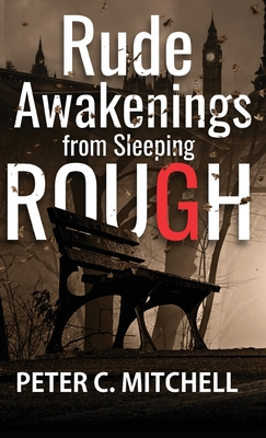 Rude Awakenings from Sleeping Rough Cover Image
