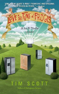 Love in the Time of Fridges: A Novel Cover Image