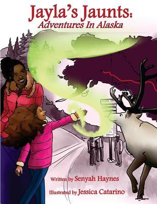 Jayla's Jaunts: Adventures in Alaska cover