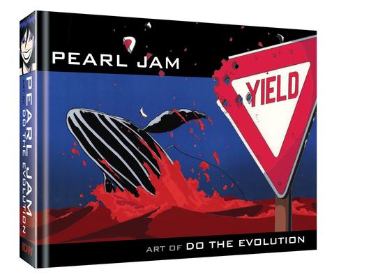 Pearl Jam: Art of Do The Evolution Cover Image