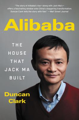 Alibaba: The House That Jack Ma Built Cover Image