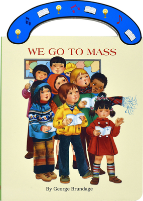 We Go to Mass: St. Joseph Carry-Me-Along Board Book (St. Joseph Board Books) Cover Image
