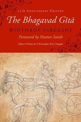The Bhagavad Gita: Twenty-Fifth-Anniversary Edition (Suny Series in Cultural Perspectives) Cover Image