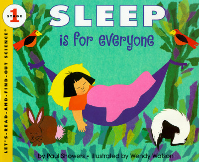 Sleep Is for Everyone (Let's-Read-and-Find-Out Science 1) Cover Image