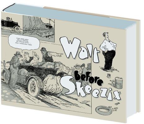 Walt Before Skeezix Cover