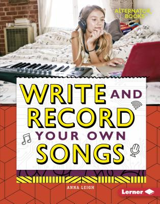 Write and Record Your Own Songs Cover Image