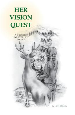 A Descent Unravelling (Her Vision Quest) Cover Image