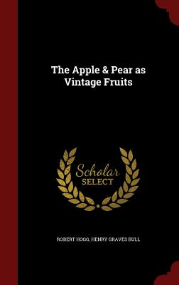 The Apple & Pear as Vintage Fruits Cover Image