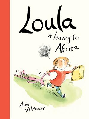 Loula Is Leaving for Africa Cover