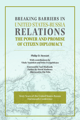 Breaking Barriers in United States-Russia Relations: The Power and Promise of Citizen Diplomacy Cover Image