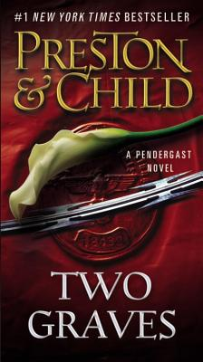 Two Graves (Agent Pendergast Series #12) Cover Image