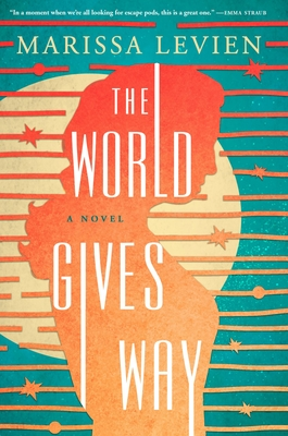 Cover Image for The World Gives Way: A Novel