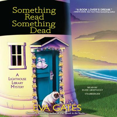 Something Read Something Dead Lib/E: A Lighthouse Library Mystery Cover Image
