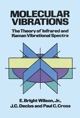 Molecular Vibrations (Dover Books on Chemistry) Cover Image