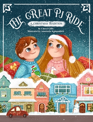 The Great PJ Ride: A Christmas Tradition Cover Image