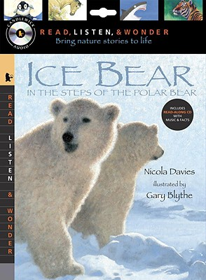Ice Bear: In the Steps of the Polar Bear [With Paperback Book] Cover Image