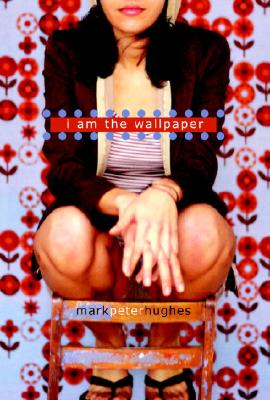 I Am the Wallpaper Cover