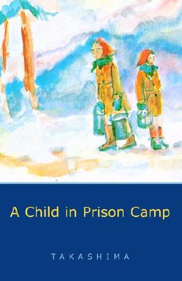 A Child in Prison Camp Cover