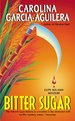 Bitter Sugar: A Lupe Solano Mystery Cover Image