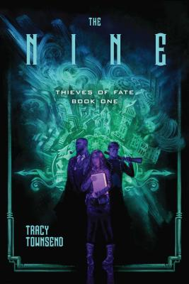 The Nine (Thieves of Fate #1) Cover Image
