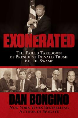 Exonerated: The Failed Takedown of President Donald Trump by the Swamp Cover Image