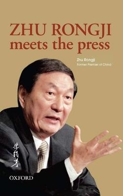 Zhu Rongji Meets the Press Cover Image