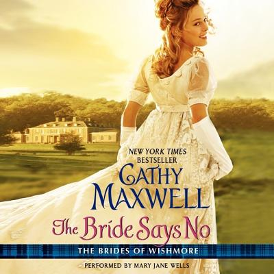 The Bride Says No (Brides of Wishmore) Cover Image
