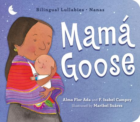 Mamá Goose: Bilingual Lullabies·Nanas Cover Image