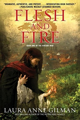 Flesh and Fire: Book One of The Vineart War Cover Image