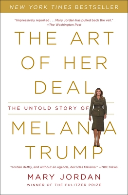 The Art of Her Deal: The Untold Story of Melania Trump cover