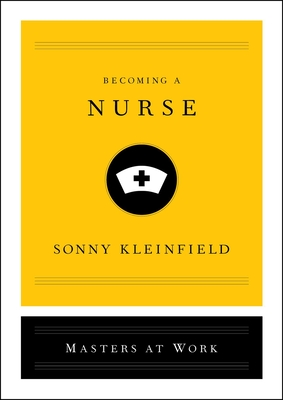 Becoming a Nurse (Masters at Work) Cover Image